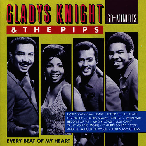 Every Beat of My Heart by Gladys Knight