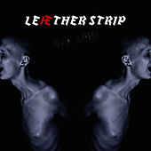 Mental Disturbance by Leaether Strip