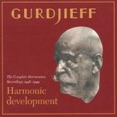 Harmonic Development: The Complete Harmonium Recordings 1948-49 by G.I. Gurdjieff