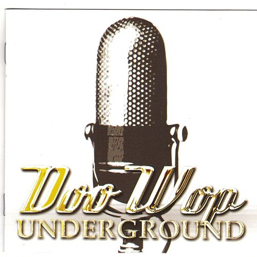 Mark Lamarr's Doo Wop Underground by Various Artists