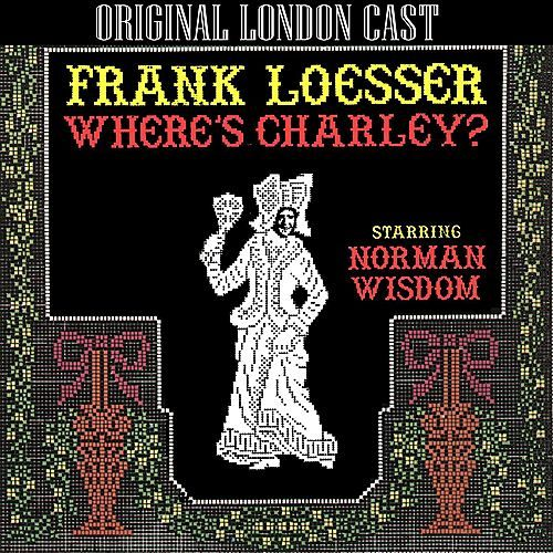 Where's Charley (Original London Cast Recording) by Various Artists