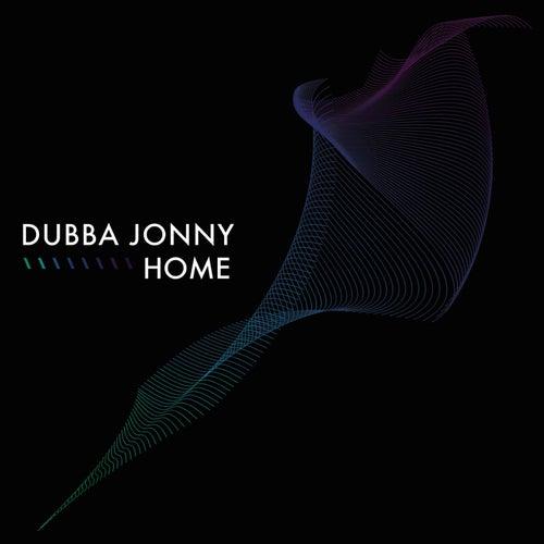 Home by Dubba Jonny