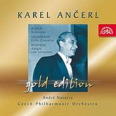 Ancerl Gold Edition 27  Bloch : Schelomo / Schumann : Cello Concerto / Respighi : Adagio con variazioni by Various Artists