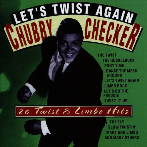 Let's Twist Again - 20 Twist & Limbo Hits by Chubby Checker