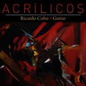 Acrilicos by Ricardo Cobo