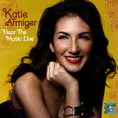 Hear the Music Live - Single by Katie Armiger