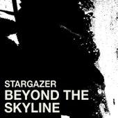 Beyond the Skyline by Stargazer