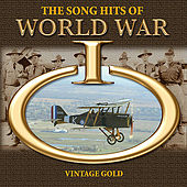 The Song Hits of World War I by Various Artists