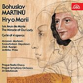 Martinu:  Les Jeux de Marie, Cycle of 4 operas by Various Artists
