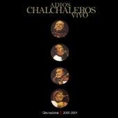Adios Chalchaleros Vivo by Los Chalchaleros