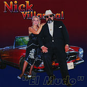 El Mudo by Nick Villarreal