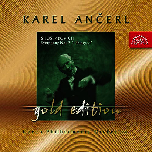 Ancerl Gold Edition 23  Shostakovich: Symphony No. 7 'Leningrad' by Czech Philharmonic Orchestra