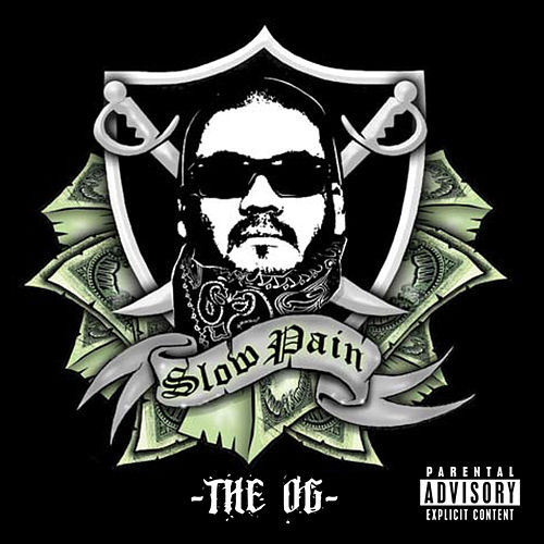 The OG by Slow Pain