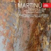 Martinu:  Sinfonietta La Jolla, Toccata e due canzoni, Concerto grosso by Prague Chamber Orchestra