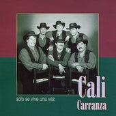 Solo Se Vive una Vez by Cali Carranza