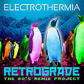 Retrograde - The 80's Remix Project by Various Artists