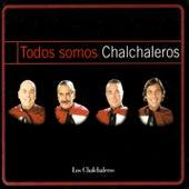 Todos Somos Chalchaleros by Los Chalchaleros