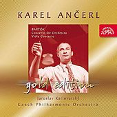 Ancerl Gold Edition 26  Bartok: Concerto for Orchestra,  Concerto for Viola and Orchestra by Various Artists