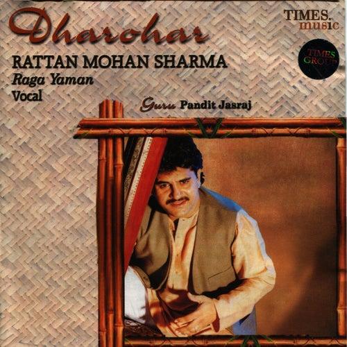 Dharohar: Rattan Mohan Sharma by Rattan Mohan Sharma