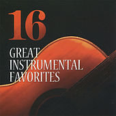 16 Great Instrumental Favorites by Various Artists