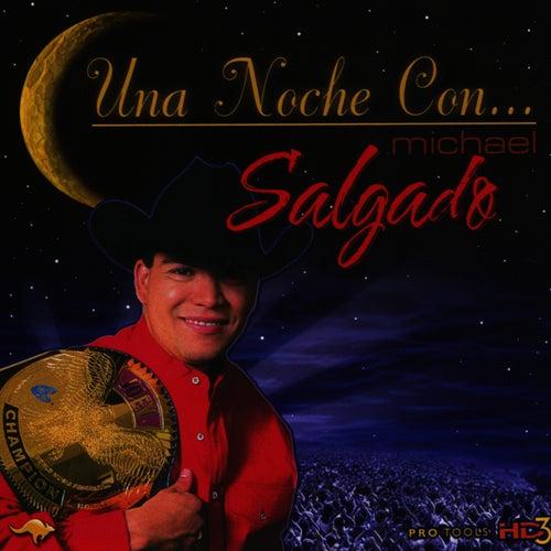 Un Noche Con... by Michael Salgado