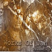 Works of Jah, Vol. 2 by Various Artists
