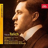 Talich Special Edition  2 / Smetana:  Czech Song / Suk:  A Fairy Tale / Novak:  Slovacko Suite by Czech Philharmonic Orchestra