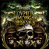 Loyalty Amongst Thieves by Various Artists