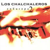 En Europa Vol. 2 by Los Chalchaleros