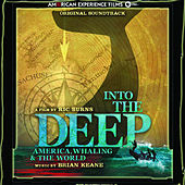 Into the Deep: America, Whaling & the World by Brian Keane
