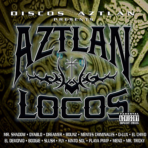 Aztlan Locos by Various Artists
