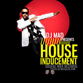 House Inducement by DJ Mad