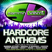 Slammin' Vinyl Presents Hardcore Anthems by Various Artists