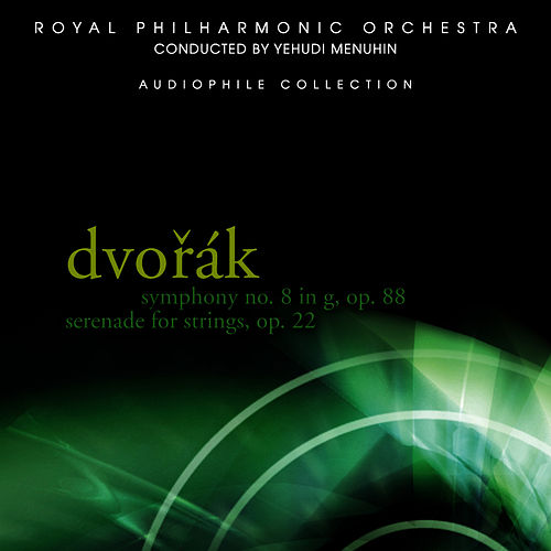Dvořák: Symphony No. 8 in G, Serenade for Strings by Royal Philharmonic Orchestra
