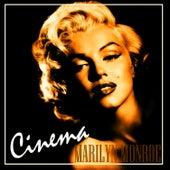 Cinema by Marilyn Monroe