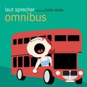Omnibus by Laut Sprecher