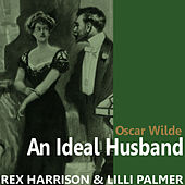 An Ideal Husband by Oscar Wilde by Rex Harrison