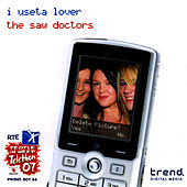 I Useta Lover - Single by The Saw Doctors