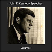 Speeches, Vol. 1 by John F. Kennedy