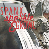 Spank, Sparkle & Growl by Various Artists