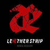 Mental Recovery by Leaether Strip