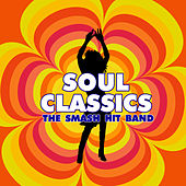 Soul Classics by The Smash Hit Band