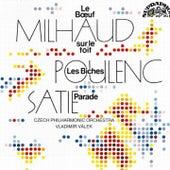 Satie: Parade - Les biches / Milhaud: Le boeuf sur le toit by Czech Philharmonic Orchestra