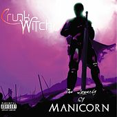 The Legends of Manicorn by Crunk Witch