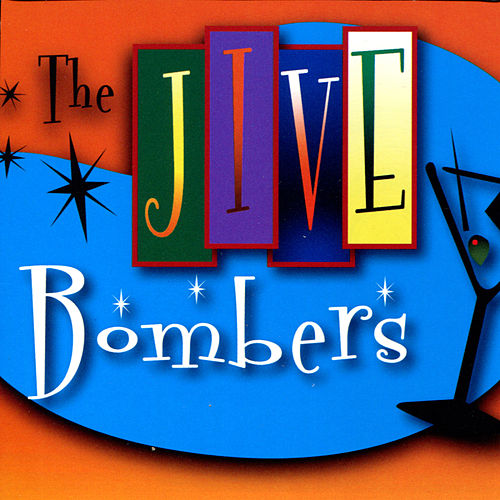 JUMP! With the Jive Bombers by The Jive Bombers