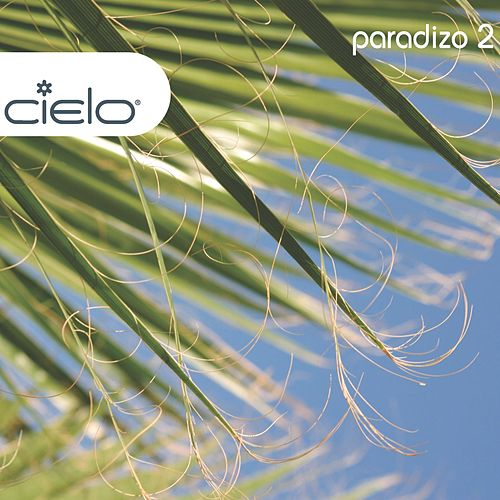 Cielo: Paradizo 2 by Various Artists