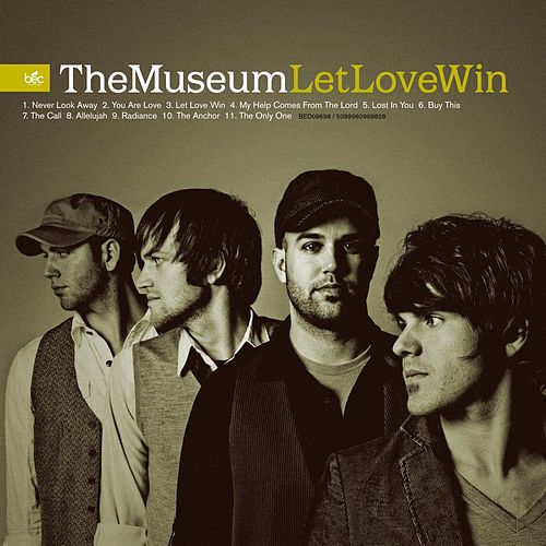 Let Love Win by Museum