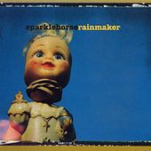 Rainmaker by Sparklehorse
