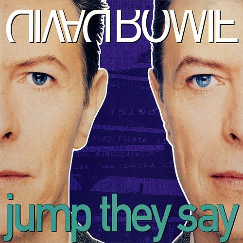 Jump They Say by David Bowie
