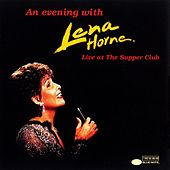 An Evening With Lena Horne: Live At The Supper Club by Lena Horne